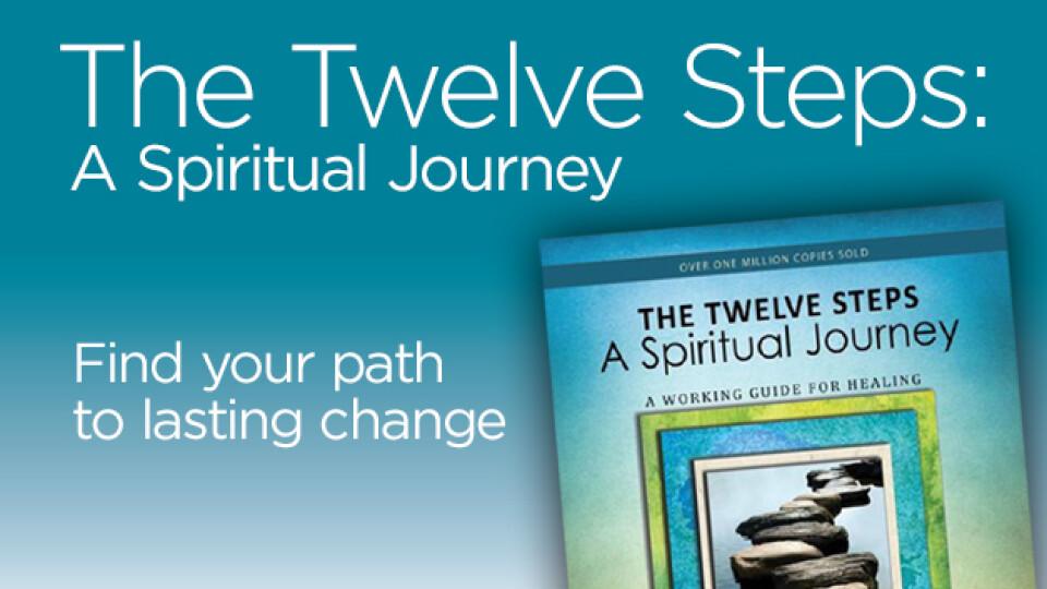 12 Steps: A Spiritual Journey