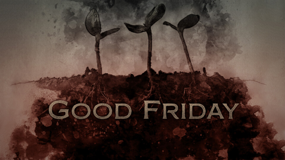 Good Friday 6:00 PM Service