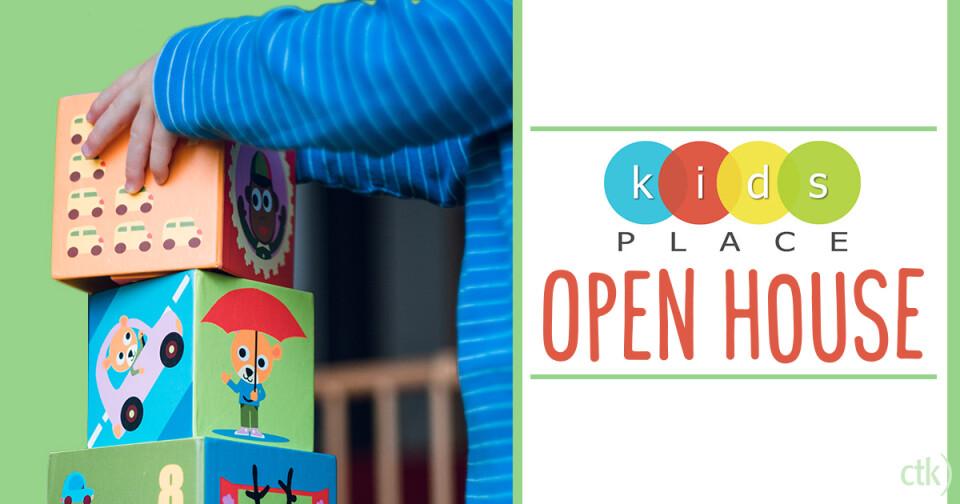 KidsPlace Open House