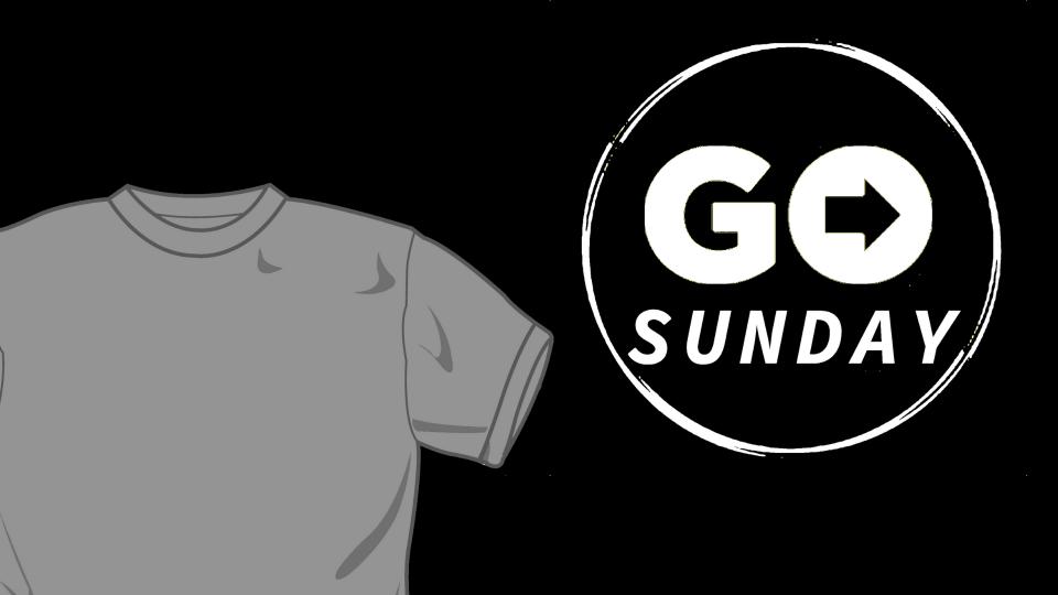 Go Sunday T-Shirts